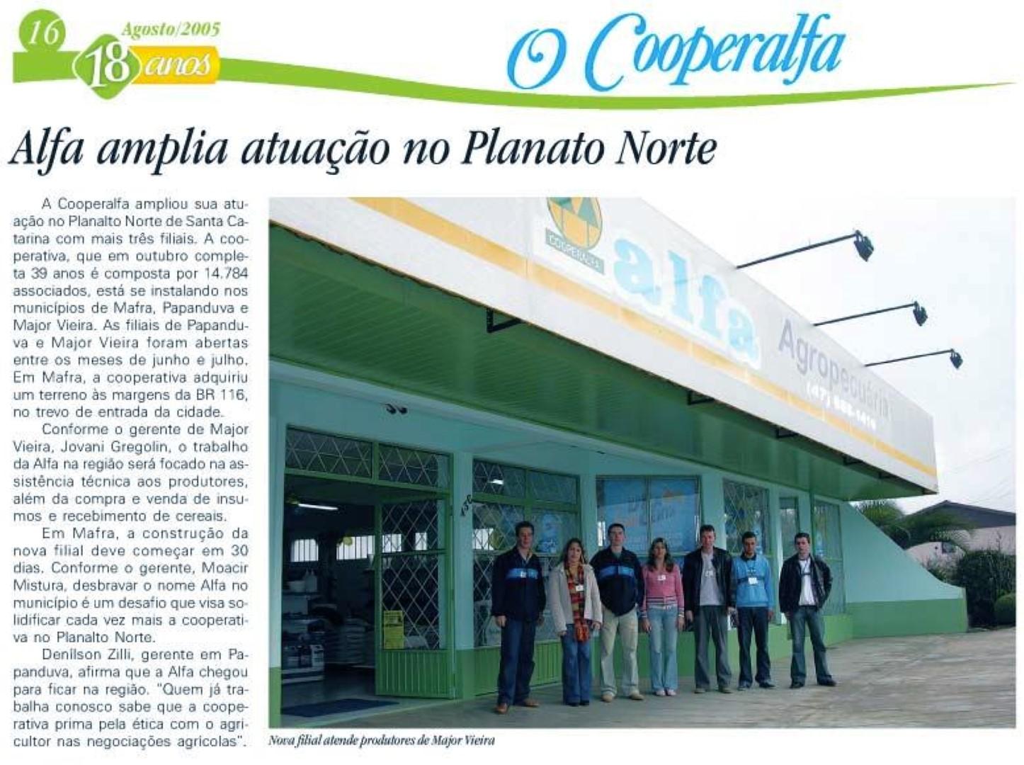 Mais filiais no Planalto Norte Catarinense